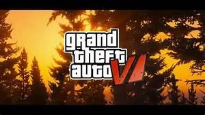 GTA 6 - Grand Theft Auto VI: Official Graphic Trailer 2017 ...