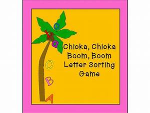 chicka chicka boom boom letter sorting game alphabet With chicka chicka boom boom letters