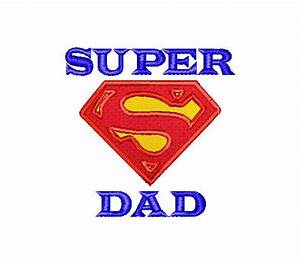 INSTANT DOWNLOAD - Machine Embroidery Super Dad Superman ...
