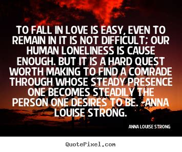 Love Is Hard But Worth It Quotes Quotesgram