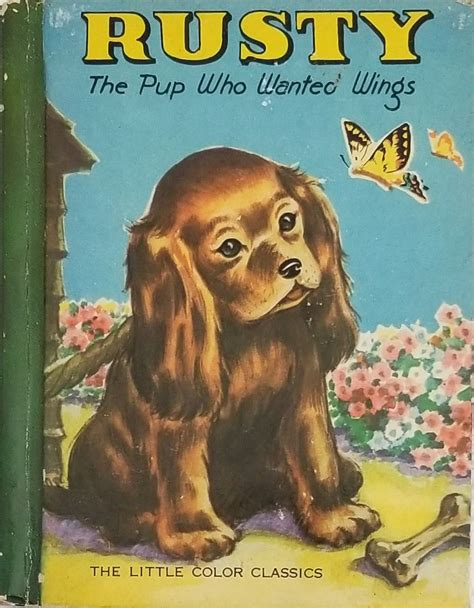 Vintage Childrens Book Rusty Pup Dog Wings Little