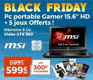 Black Friday Stuttgart : cdiscount black friday notre s lection gaming config ~ Eleganceandgraceweddings.com Haus und Dekorationen
