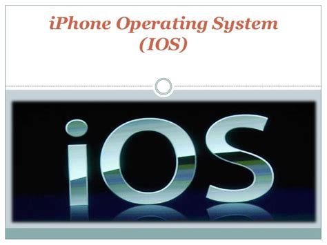 i phone operating system ios