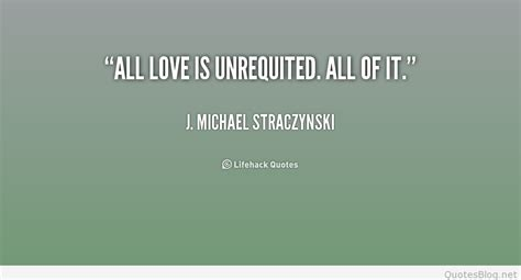 unrequited love quotes  sayings