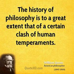 William James H... History Of Philosophy Quotes