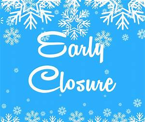 Early Closure due to inclement weather - Delaware Museum ...