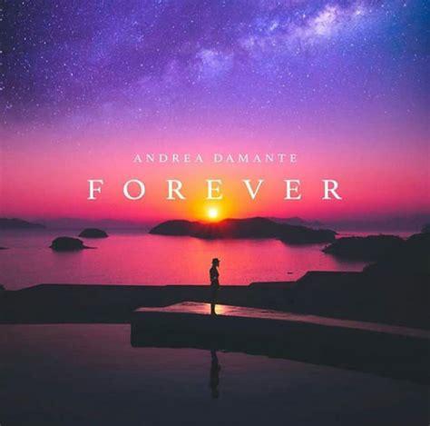 Forever Testo Andrea Damante Forever Testo Traduzione E Audio