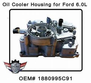 1880995c91 Genuine Ford 6 0 Oil Cooler Housing F250 F350