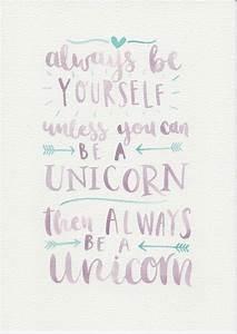 25+ best Unicorn quotes ideas on Pinterest Happy funny