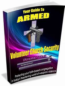 The Armed Volunteer Church Security Guide