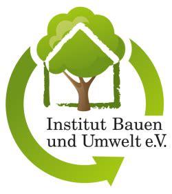 Ibu Institut Bauen Und Umwelt institut bauen und umwelt e v das detail im fokus das