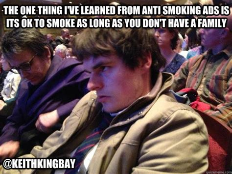 Anti Smoking Meme - anti smoking memes image memes at relatably com
