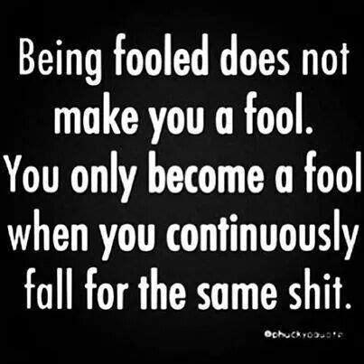 U Fool Quotes