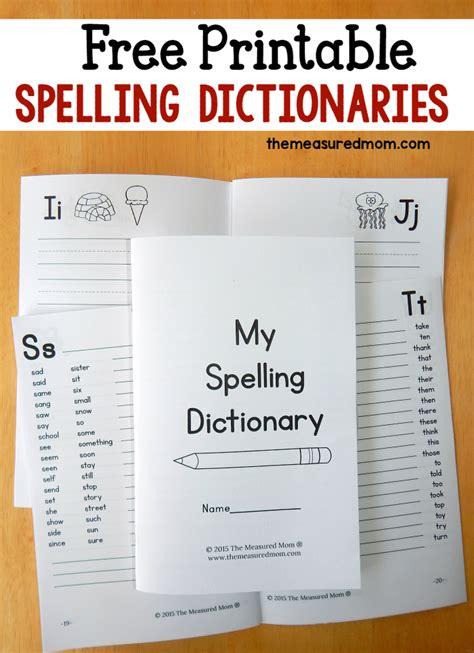 printable spelling dictionary  kids  measured mom