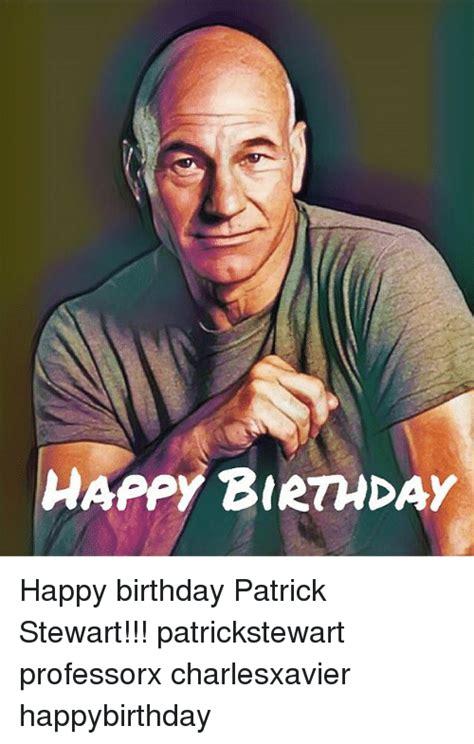 patrick stewart happy birthday happy birthday happy birthday patrick stewart