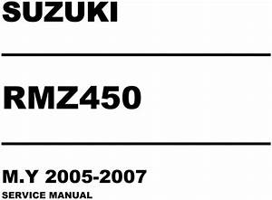 2006 Suzuki Rmz450 Service Repair Manual Download