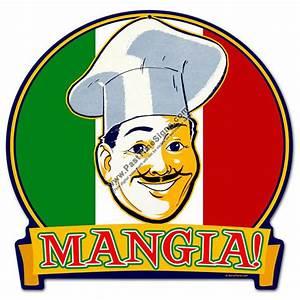 Mangia Vintage Metal Sign