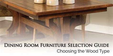 choosing   wood   furniture amish tables