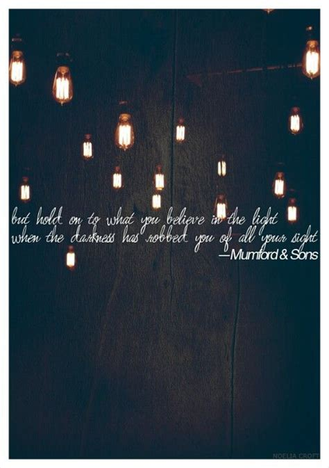 mumford and sons quotes pinterest mumford and sons next tattoo quote for sure moi