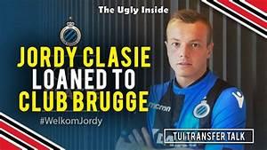TUI Transfer Talk: Jordy Clasie loaned to Club Brugge, no ...