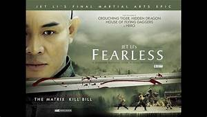 Jet Li's Fearless - Soundtrack - YouTube  Fearless