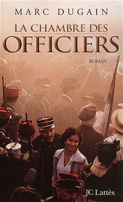 la chambre des officiers marc dugain ma librairie un livre un marc dugain la chambre