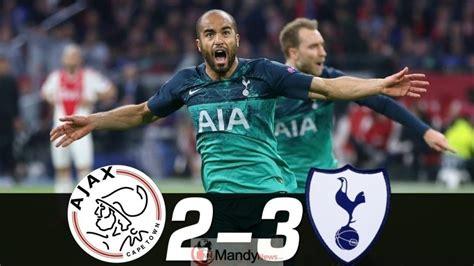 Ajax vs Tottenham 2-3 Goals & Highlights (Video)