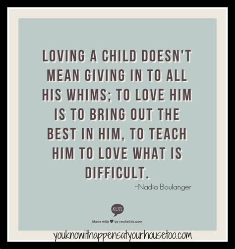 Parenting Quotes Tough Love