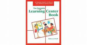 Complete Learning Center Book  An Illustrated Guide For 32