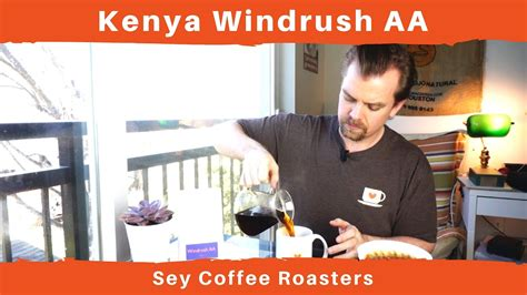 Shop online or visit one of our locations! Kenya Windrush AA - Sey Coffee Roasters - YouTube