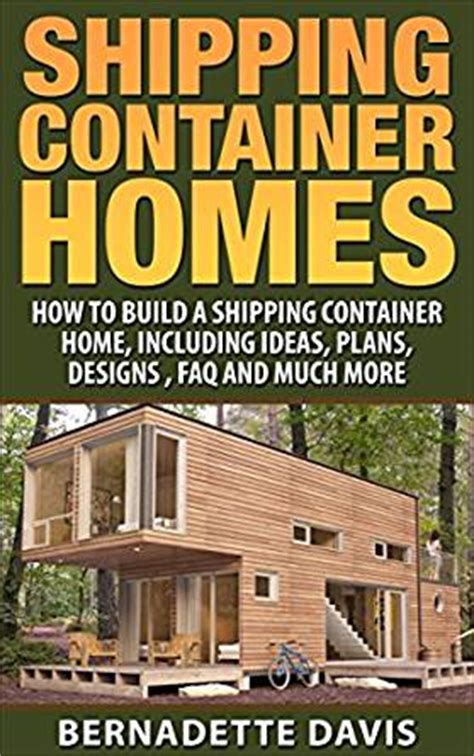 shipping container homes   build  shipping