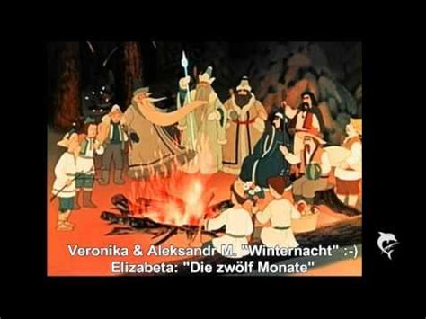Die Zwölf Monate & Winternacht Youtube