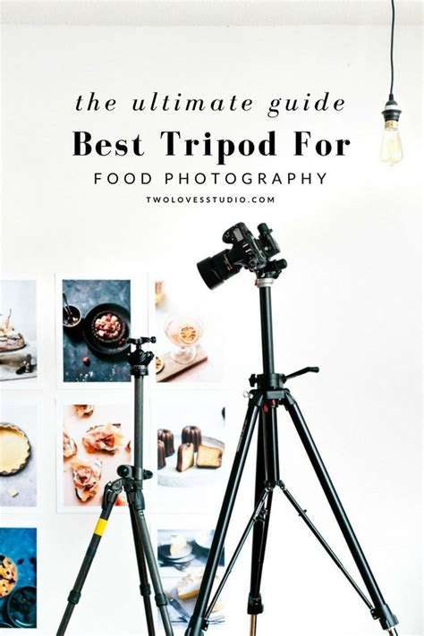 ultimate guide  tripod  food photography food