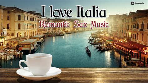 "Южная италия — italia meridionale, meridione, bassa italia, sud italia, suditalia, или просто sud. Saxofon ""I Love Italia"" Música Instrumental Italiana Romantica, 80's Italy Love Songs - Javier ..."