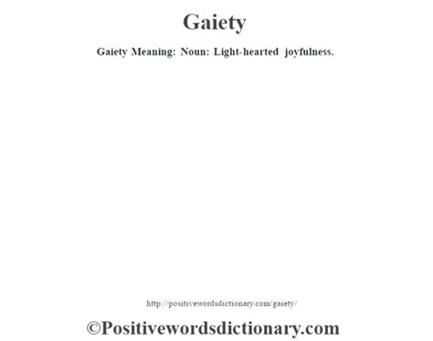 hearted definition gaiety definition gaiety meaning positive words dictionary Light