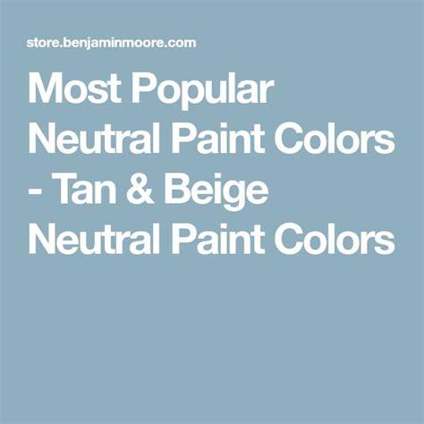 most popular beige paint color best 25 beige paint colors ideas on neutral