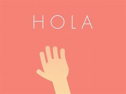 Hola Hello Dribbble Gifs Hallo Hi Mano