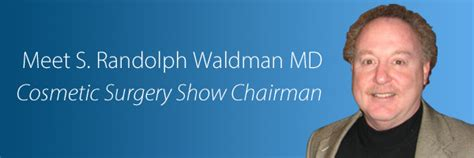 Get To Know Cosmetic Surgery Show Chairman S. Randolph