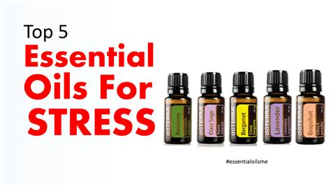 Top 5 Essential Oils For Stress