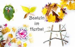 Kreativ Im Herbst : basteln mit kindern im herbst 8 ideen mit ~ Lizthompson.info Haus und Dekorationen