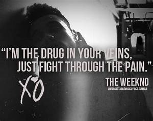 Quote-the-weeknd | The Weeknd | Pinterest