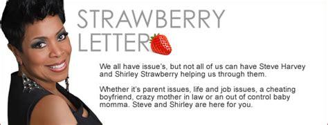 steve harvey strawberry letter strawberry letter tomboy issues or kmxh fm mix93 9