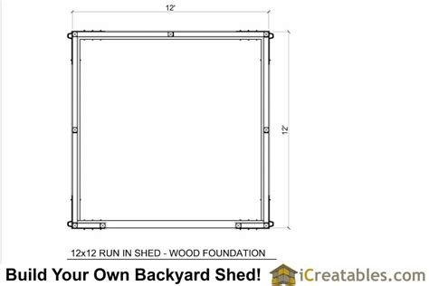 12x12 run in shed plans with wood foundation
