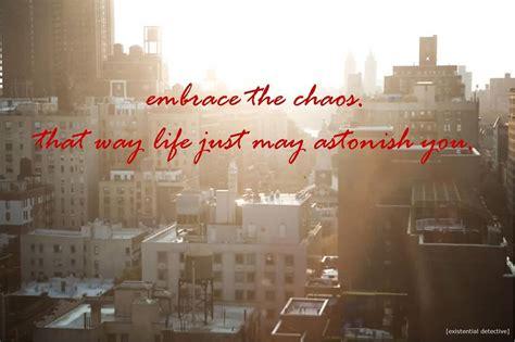 beautiful chaos quotes quotesgram