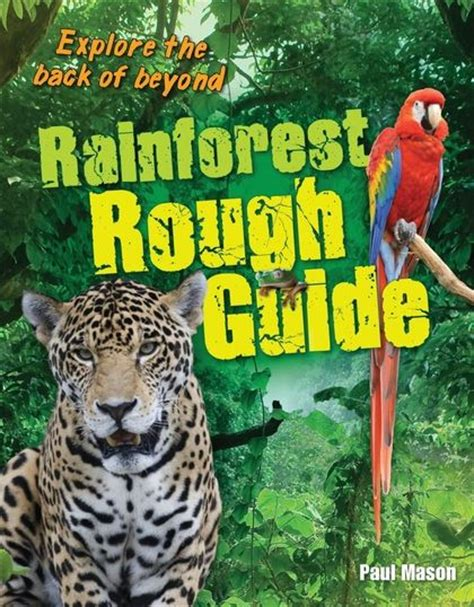 Rainforest Rough Guide: Age 10-11, average readers (White ...