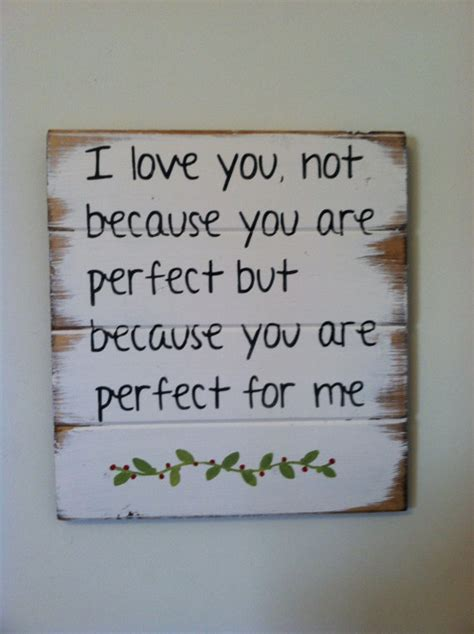 Ur Perfect To Me Quotes