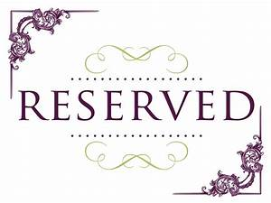 Superb Reserved Signs For Tables