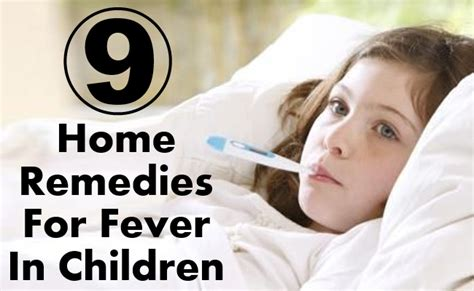 fever in preschoolers 9 effective home remedies for fever in children find 632