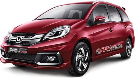 Gambar Mobil Honda Mobilio by Gambar Berapa Harga Mobil Honda Mobilio Tipe Rs Desember