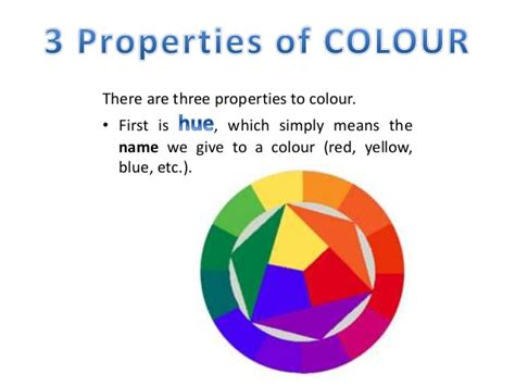 three properties of color colour